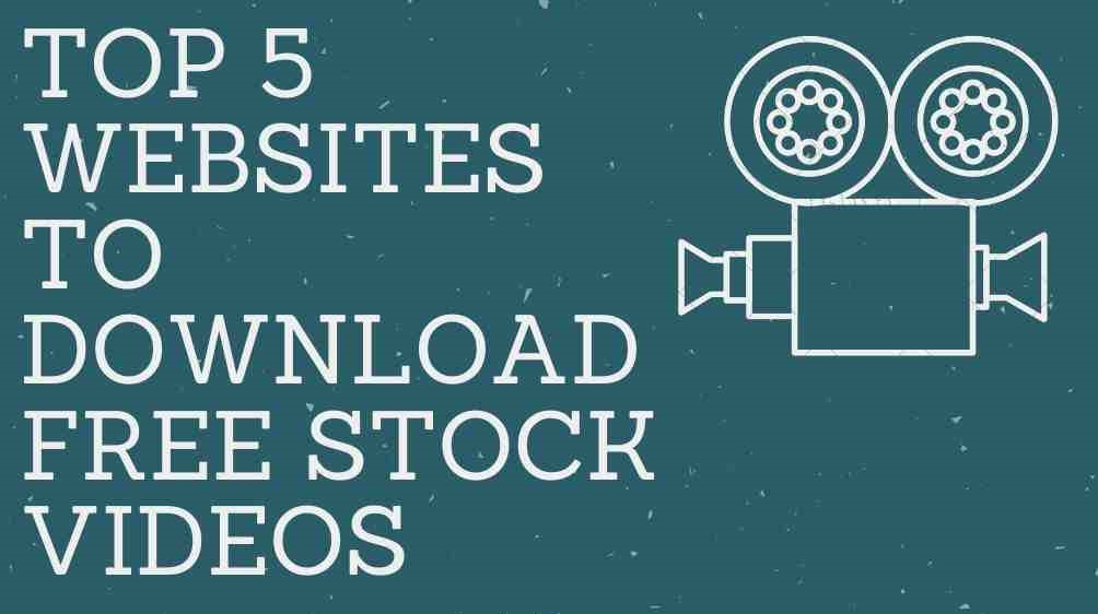 5 Best Websites to Download Stock Video Footages for Free