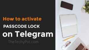 How to Add Passcode/ Security Lock for Telegram