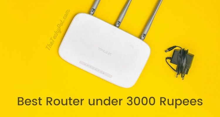 Best WiFi Router under 3000 Rupees