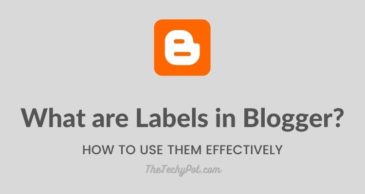 What are Labels in Blogger